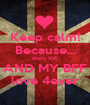 Keep calm! Because... that's 1D!!! AND MY BFF love 4ever - Personalised Poster A1 size