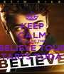 KEEP CALM BECAUSE THE BELIEVE TOUR STARTS TODAY - Personalised Poster A1 size