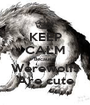 KEEP CALM Because Werewolfs Are cute - Personalised Poster A1 size