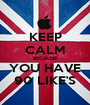 KEEP CALM BECAUSE YOU HAVE 90 LIKE'S - Personalised Poster A1 size
