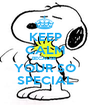 KEEP CALM BECAUSE  YOUR SO SPECIAL - Personalised Poster A1 size