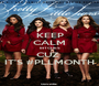 KEEP CALM BITCHES CUZ  IT'S #PLLMONTH - Personalised Poster A1 size
