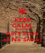 KEEP CALM, BROOKLYN Ain't Scare of No Snow! - Personalised Poster A1 size