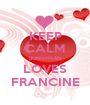 KEEP CALM BUNNYMAN LOVES FRANCINE - Personalised Poster A1 size