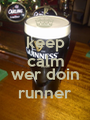 keep calm bures wer doin runner - Personalised Poster A1 size