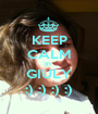 KEEP CALM BY  GIULY :) :) :) :) - Personalised Poster A1 size