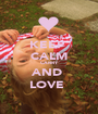 KEEP  CALM CARRY AND  LOVE  - Personalised Poster A1 size