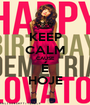 KEEP CALM CAUSE É HOJE - Personalised Poster A1 size