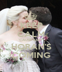 KEEP CALM 'CAUSE BABY HORAN'S COMING - Personalised Poster A1 size