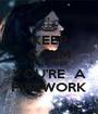 KEEP CALM CAUSE' BABY YOU'RE  A FIREWORK - Personalised Poster A1 size