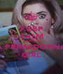 KEEP CALM 'Cause I am A PRIMADONNA GIRL - Personalised Poster A1 size