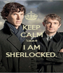 KEEP CALM 'cause I AM SHERLOCKED. - Personalised Poster A1 size