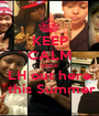 KEEP CALM cause LH out here  this Summer - Personalised Poster A1 size