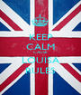 KEEP CALM CAUSE LOUISA RULES - Personalised Poster A1 size