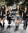 KEEP CALM cause PLL IS BACK TOMORROW - Personalised Poster A1 size