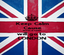 Keep Calm Cause SUHA & DINA will go to LONDON - Personalised Poster A1 size