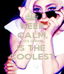 KEEP CALM, COS GHINA IS THE  COOLEST - Personalised Poster A1 size