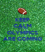 KEEP CALM 'COS THE OLYMPICS ARE COMING - Personalised Poster A1 size