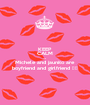 KEEP CALM coz Michele and jaunito are boyfriend and girlfriend ♡☆ - Personalised Poster A1 size