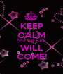 KEEP CALM COZ THE LUCK WILL COME! - Personalised Poster A1 size
