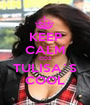KEEP CALM COZ TULISA`S COOL - Personalised Poster A1 size