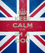 KEEP CALM CUS IM A DON - Personalised Poster A1 size