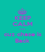 KEEP CALM cuz  cuz chase is Back - Personalised Poster A1 size