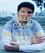 KEEP CALM CUZ I'M FINALLY 18 BITCHES - Personalised Poster A1 size