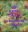 KEEP CALM cuz it is  presidants Day - Personalised Poster A1 size