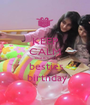 KEEP CALM  cuz it's my    besties    birthday  - Personalised Poster A1 size