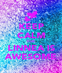 KEEP CALM CUZ LINNEA IS AWESOME - Personalised Poster A1 size
