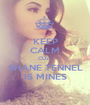 KEEP CALM CUZ  SHANE TENNEL IS MINES - Personalised Poster A1 size