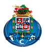KEEP CALM DEEJAY NO MERCY IN THE HOUSE - Personalised Poster A1 size