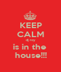 KEEP CALM dj roy is in the  house!!! - Personalised Poster A1 size
