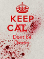 keep  calm  Dont be Dinner - Personalised Poster A1 size