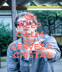 KEEP  CALM  DRINK A  CERVEZA  CRISTAL - Personalised Poster A1 size