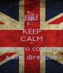 KEEP CALM e eu quero conhecer a one direction - Personalised Poster A1 size