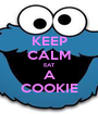 KEEP CALM EAT A COOKIE - Personalised Poster A1 size