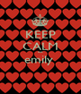 KEEP CALM eat emily   - Personalised Poster A1 size