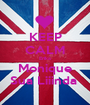 KEEP CALM Erika Monique Sua Liiinda  - Personalised Poster A1 size
