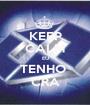 KEEP CALM EU TENHO  CRA - Personalised Poster A1 size