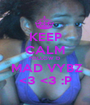 KEEP CALM FOLLOW D   MAD VYBZ <3 <3 :P - Personalised Poster A1 size