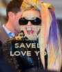 KEEP CALM, GHINA SAVELO LOVE YOU - Personalised Poster A1 size