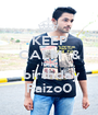 KEEP CALM  & happy  birthday Faizo0 - Personalised Poster A1 size