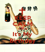 KEEP CALM HEAUX It's My Birthday - Personalised Poster A1 size