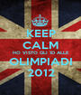 KEEP CALM HO VISTO GLI 1D ALLE OLIMPIADI 2012 - Personalised Poster A1 size