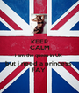 KEEP CALM i am the queen in UK  but i need a princess  FAY  - Personalised Poster A1 size
