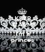 KEEP CALM  I'm a princes - Personalised Poster A1 size