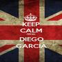 KEEP CALM I'M DJ DIEGO GARCIA - Personalised Poster A1 size