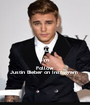 KEEP CALM I'm Follow  Justin Bieber on Instagram  - Personalised Poster A1 size